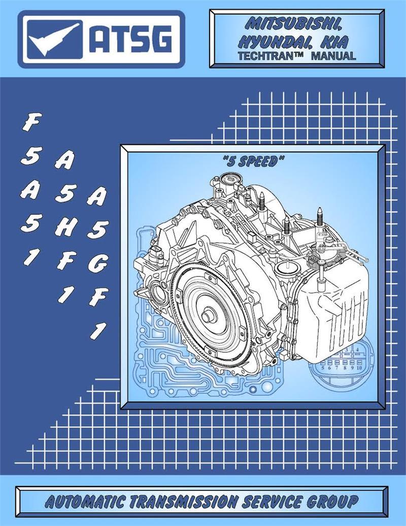 Atsg Technical Manual   A5hf1    A5gf1
