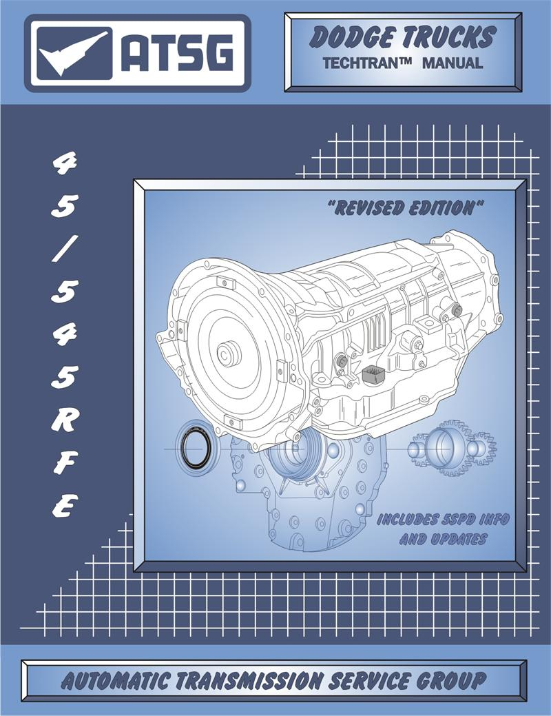 45rfe 545rfe rebuild and repair atsg technical manual our price 51 88