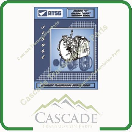 atsg transmission technical information guide rh cascadetransmissionparts com JF506E Diagram 09A Transmission Rebuild Kit